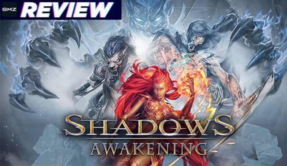 Shadows Awakening Reviews