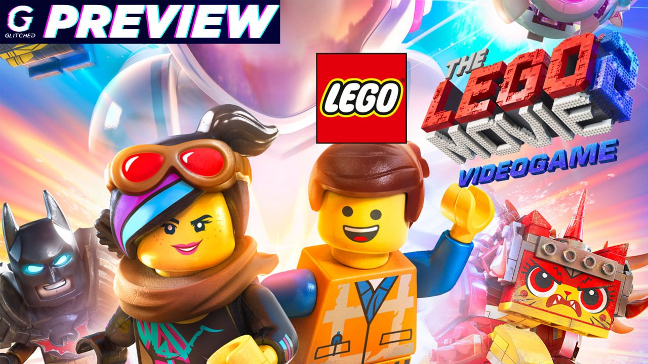 The LEGO Movie 2 Videogame Preview – The Best LEGO Game Ever Made?