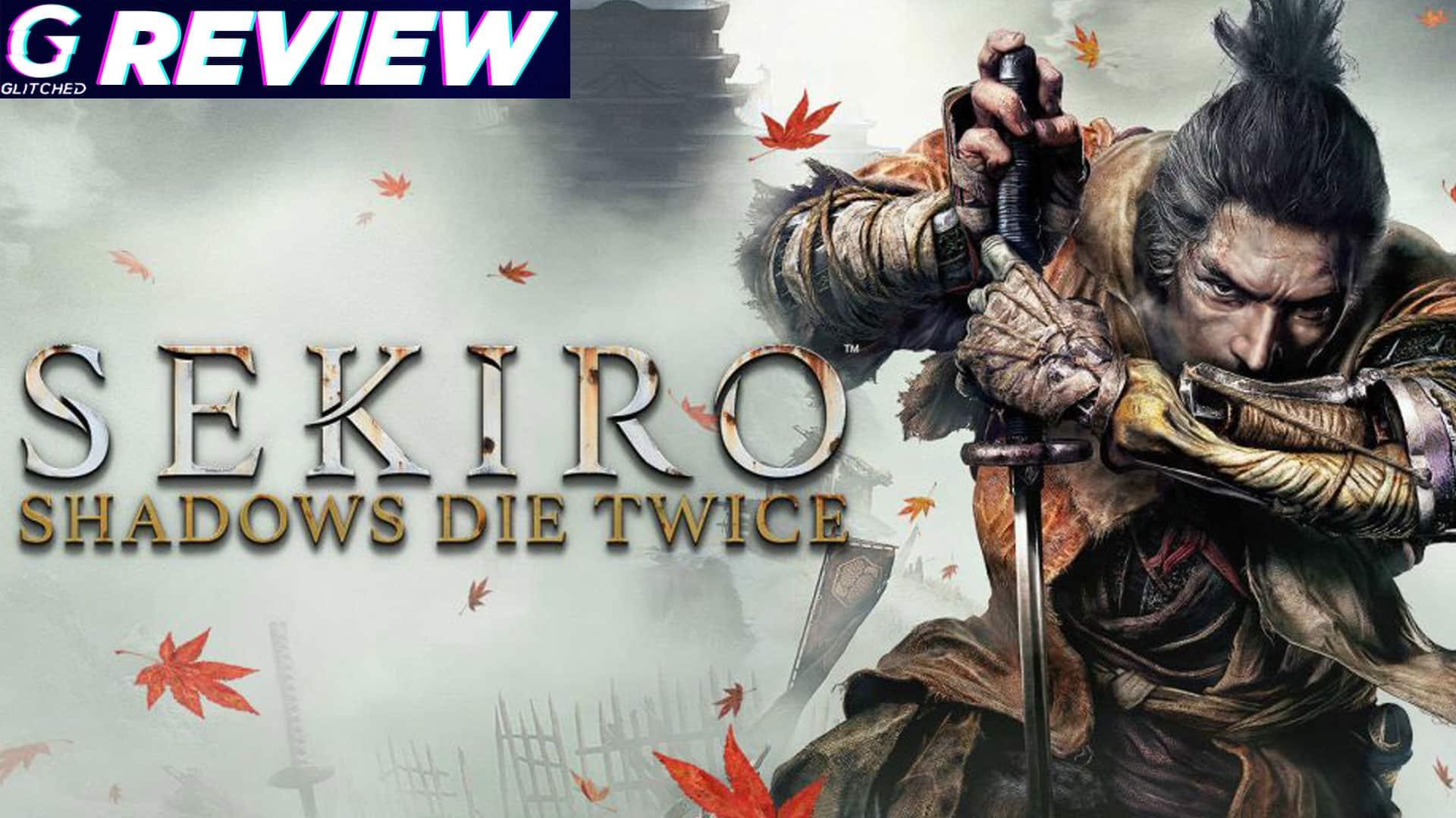 Sekiro: Shadows Die Twice Review
