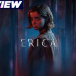 Erica Review