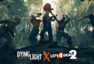 Dying Light X Left 4 Dead 2 Techland Dying Light crossover Dying Light 2