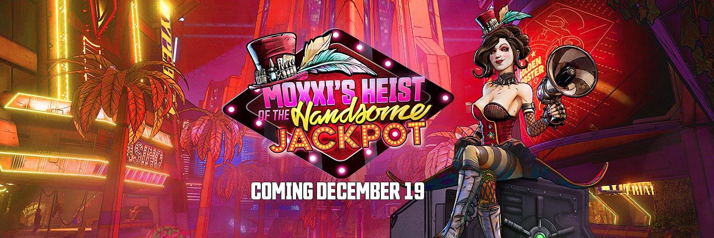 Borderlands 3 Moxxi's Heist of the Handsome Jackpot DLC