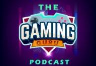 Gaming Guru Podcast
