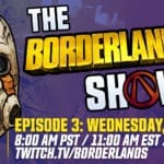 Watch the Borderlands 3 Show DLC Reveal Tonight and Win the Game