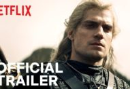 The Witcher Netflix release date The Witcher Netflix trailer Henry Cavill