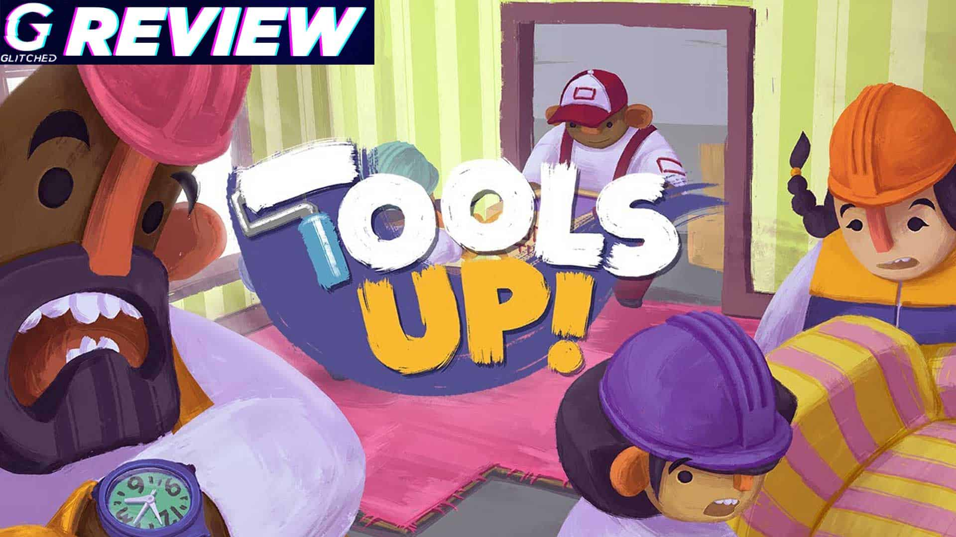 Tools Up Review