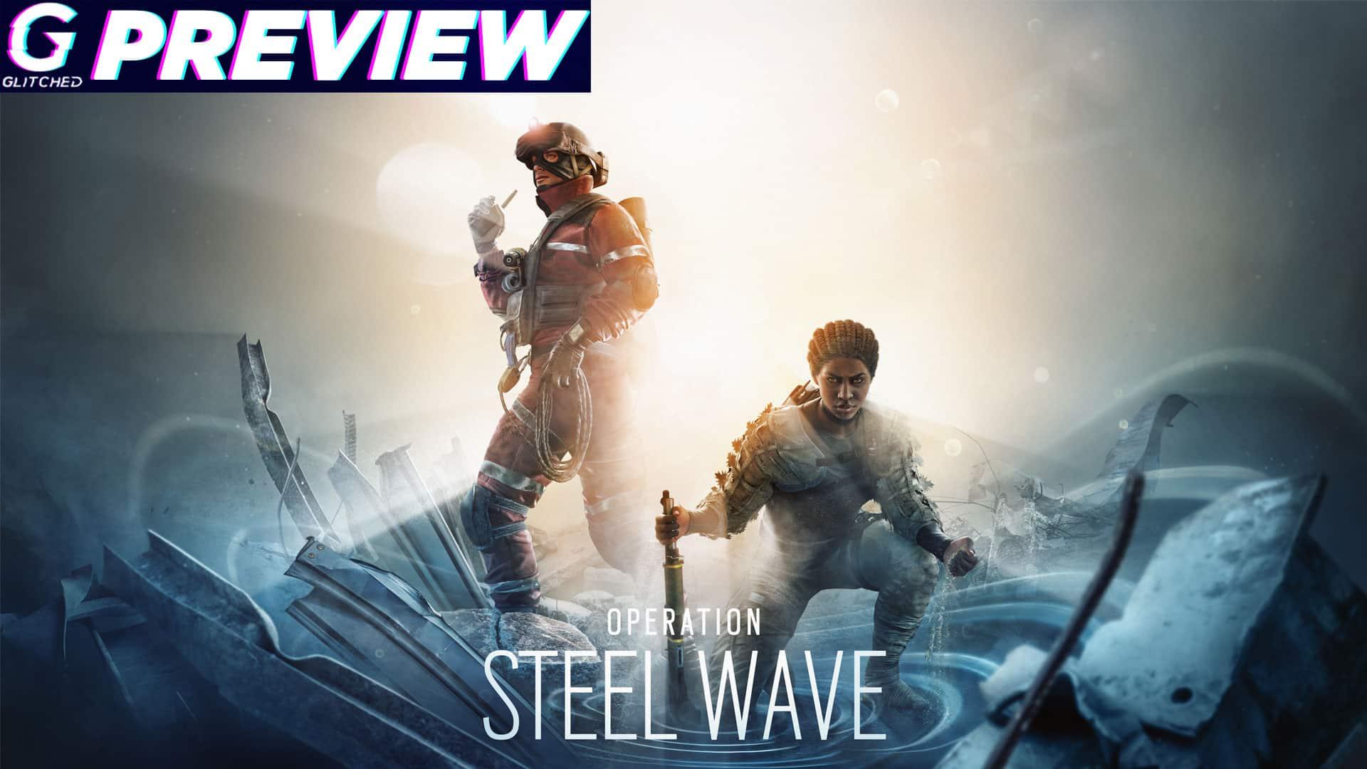 Rainbow Six Siege South African Operator Operation Steel Wave