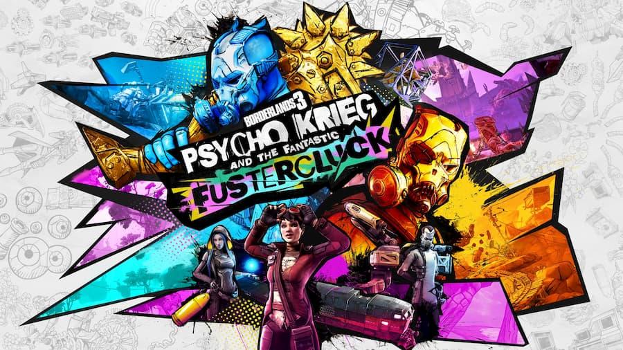 Borderlands 3 Psycho Kreig and the Fantastic Flustercluck Story DLC
