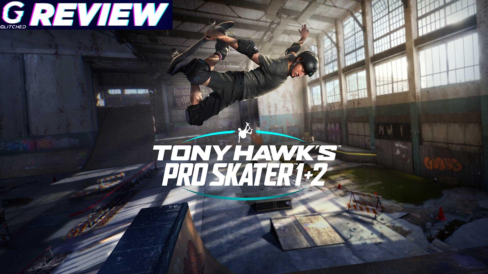 Tony Hawks Pro Skater 1 + 2 Review