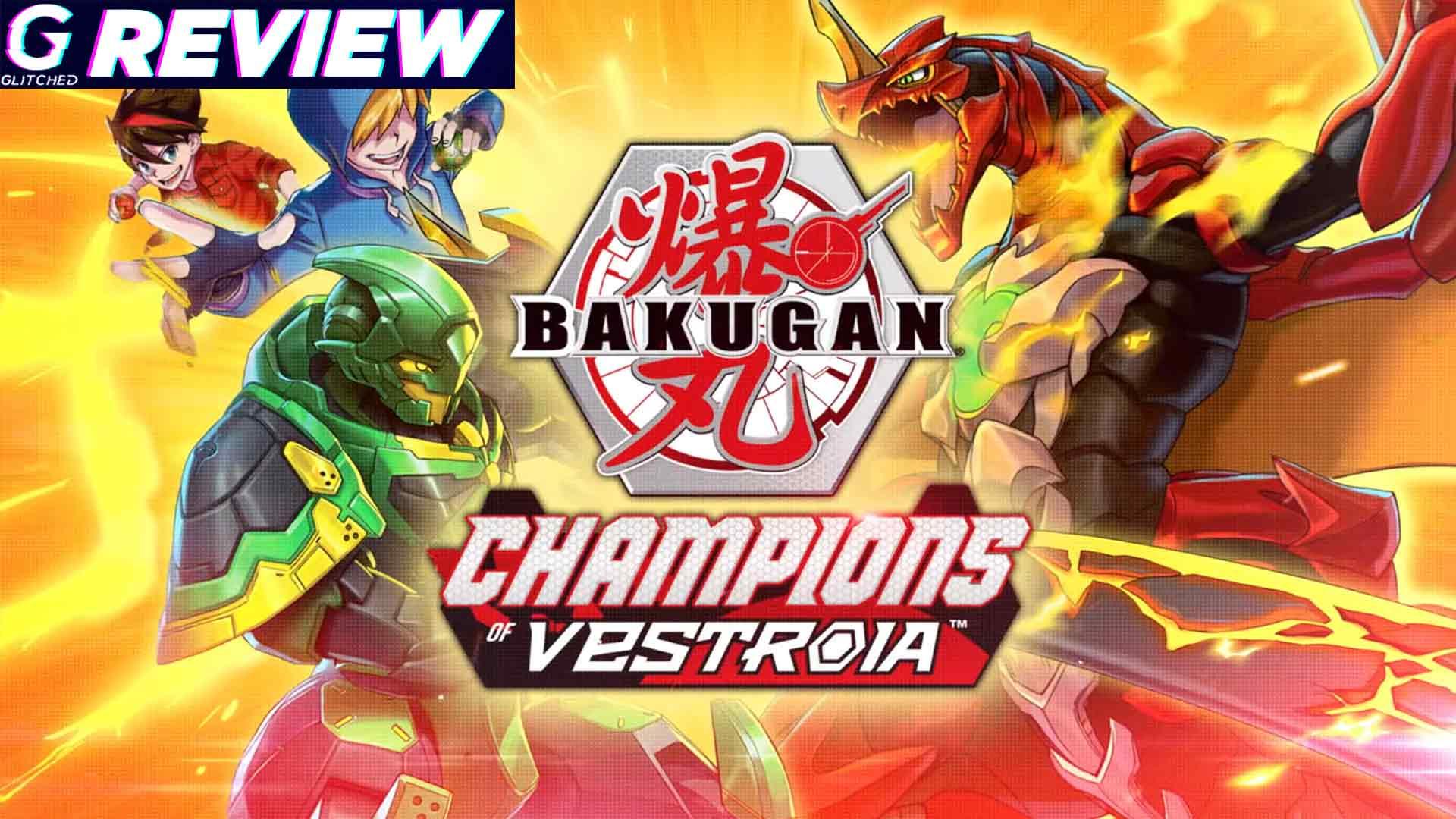 Bakugan: Champions of Vestroia Review