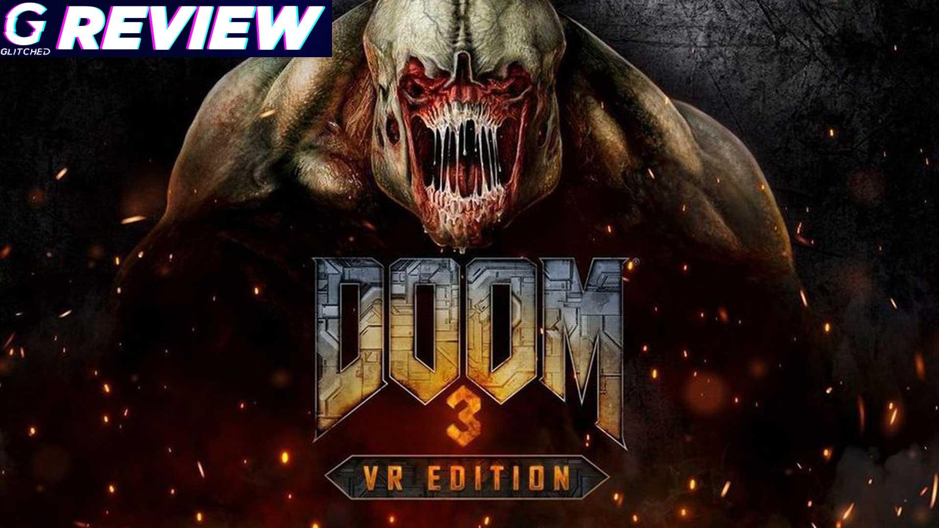 Doom 3 VR Edition Review