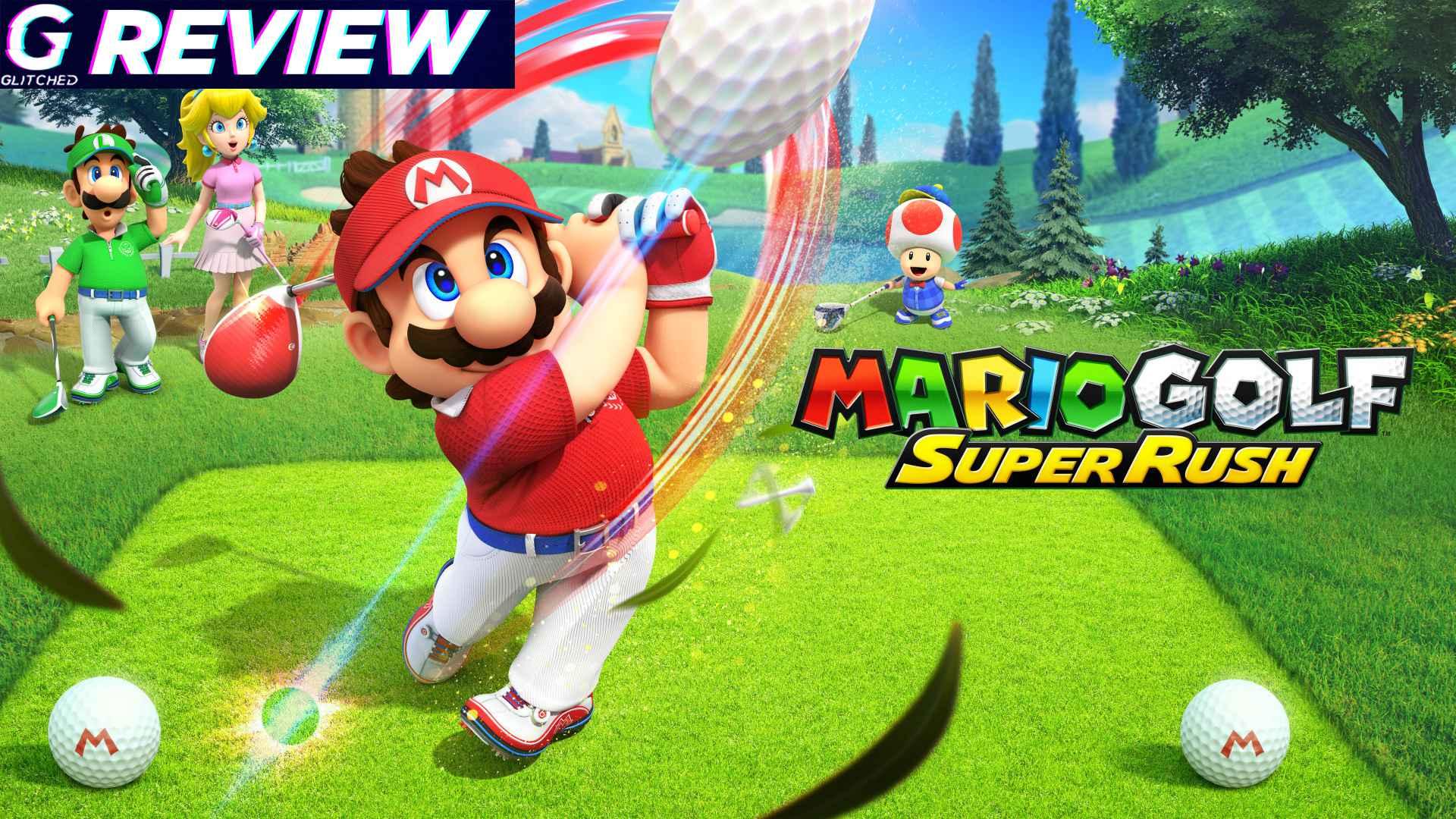 Mario Golf Super Rush Review – Tee Off in Mushroom Kingdom