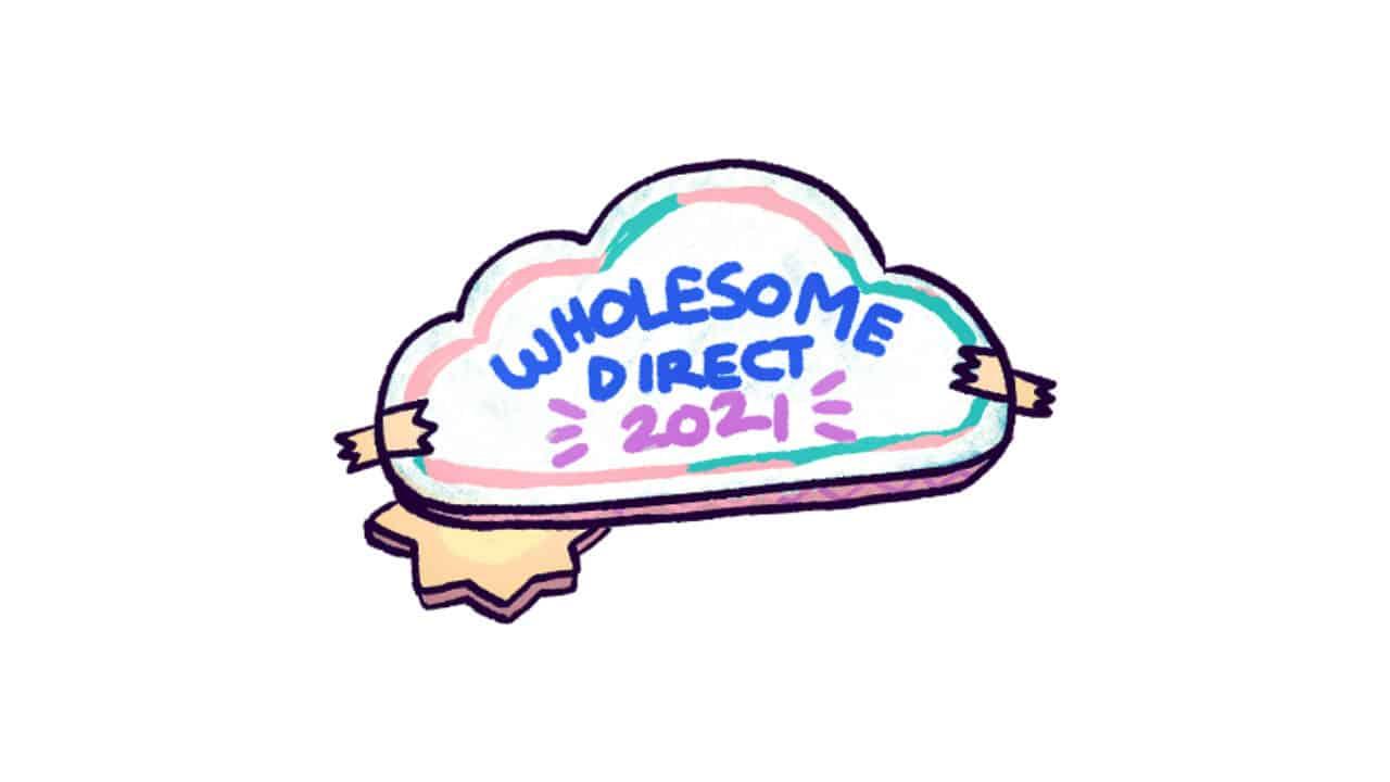 Wholesome Direct E3 2021